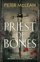 Priest of Bones ebook by