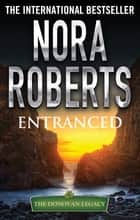 Entranced ebook by Nora Roberts