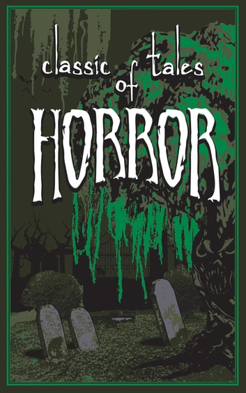 Classic Tales of Horror ebook by