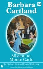 24 Mission to Monte Carlo ebook by Barbara Cartland