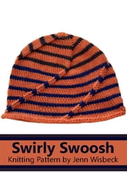 Swirly Hat Knitting Pattern ebook by Jenn Wisbeck