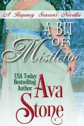 A Bit of Mistletoe ebook by Ava Stone