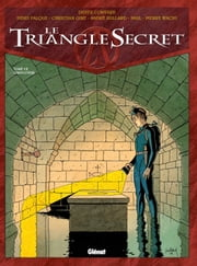 Le Triangle Secret #7 - L'Imposteur ebook by André Juillard,Christian Gine,Denis Falque,Didier Convard,Paul,Pierre Wachs