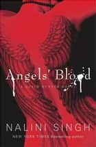 Angels' Blood - Book 1 ebook by Nalini Singh