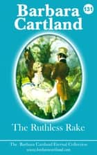 131. The Ruthless Rake ebook by Barbara Cartland