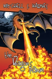 The Dragon's Pawn: The Canaanshade Journeys Book 2 ebook by Mitchell Karnes