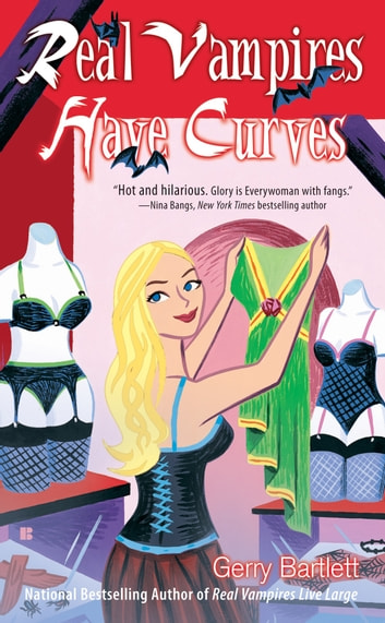 Real Vampires Have Curves ebook by Gerry Bartlett