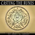 Casting the Runes - Classic Tales Edition audiobook by