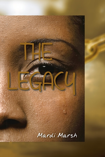 THE LEGACY ebook by Mardi Marsh