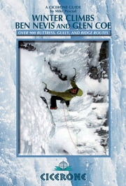 Winter Climbs Ben Nevis and Glen Coe ebook by Mike Pescod