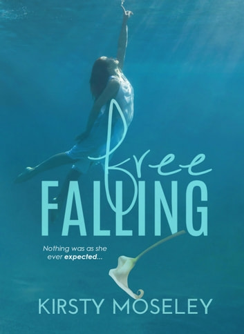 Free Falling ebook by Kirsty Moseley