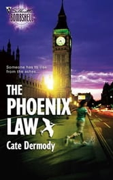 The Phoenix Law ebook by Cate Dermody