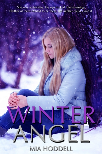 Winter Angel ebook by Mia Hoddell