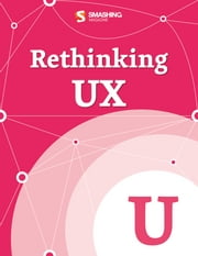 Rethinking UX ebook by Smashing Magazine