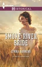 Smoke River Bride ebook by Lynna Banning