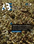 Dwelling on Courtyards ebook by Mohammad Taleghani