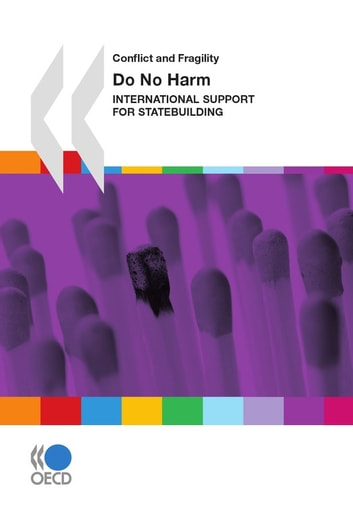 Do No Harm - International Support for Statebuilding ebook by Collective