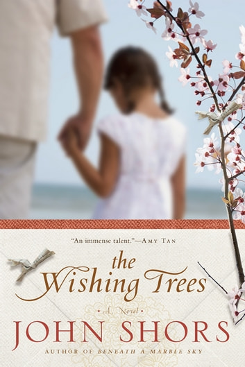 The Wishing Trees ebook by John Shors