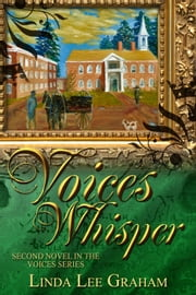Voices Whisper - Voices, #2 ebook by Linda Lee Graham