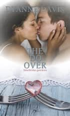 The Do Over ebook by Dyanne Davis