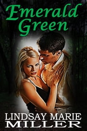 Emerald Green ebook by Lindsay Marie Miller