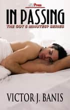 In Passing ebook by Victor J. Banis