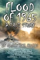Flood of 1965 ebook by Nancy Reil Riojas