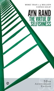 The Virtue of Selfishness ebook by Ayn Rand