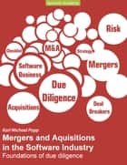Mergers and Acquisitions in the Software Industry ebook by Karl Michael Popp