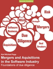 Mergers and Acquisitions in the Software Industry - Foundations of due diligence ebook by Karl Michael Popp