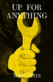 Up For Anything ebook by Marc Spitz