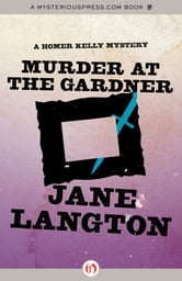 Murder at the Gardner ebook by Jane Langton