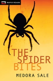 The Spider Bites ebook by Medora Sale