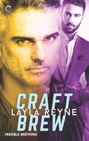 Craft Brew ebook by Layla Reyne
