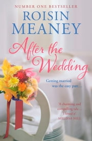 After the Wedding ebook by Roisin Meaney