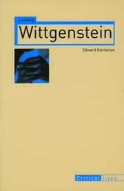 Ludwig Wittgenstein ebook by Edward Kanterian
