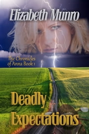 Deadly Expectations ebook by Elizabeth Munro