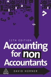 Accounting for Non-Accountants ebook by David Horner