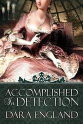 Accomplished In Detection ebook by Dara England