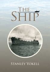 The Ship ebook by Stanley Yokell