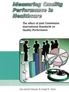 Measuring Quality Performance in Health Care ebook by Dia Kamel Hassan,Gopal K. Kanji