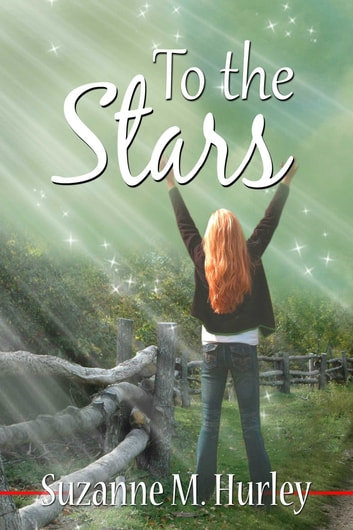 To The Stars ebook by Suzanne M Hurley