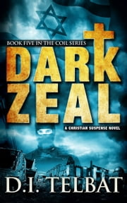Dark Zeal ebook by D.I. Telbat