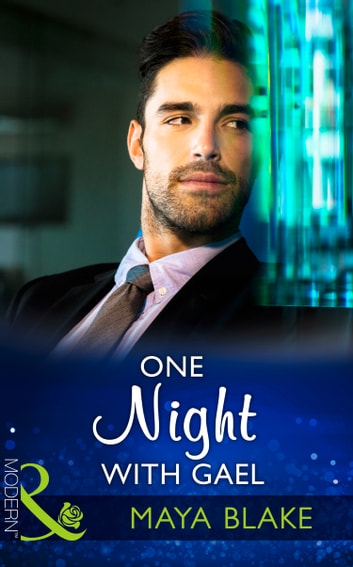 One Night With Gael (Mills & Boon Modern) (Rival Brothers, Book 2) 電子書 by Maya Blake