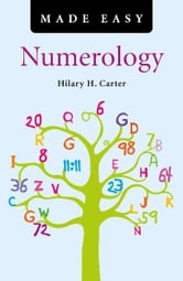 Numerology Made Easy ebook by Hilary H. Carter