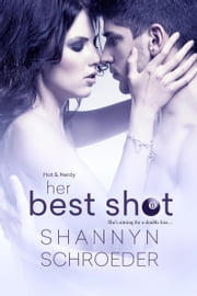 Her Best Shot ebook by Shannyn Schroeder