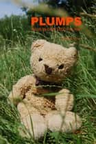 Plumps - Raub in der Teddy-Klinik ebook by Michael Tycher