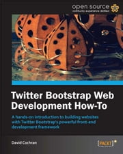 Twitter Bootstrap Web Development How-To ebook by David Cochran