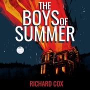 The Boys of Summer audiobook by Richard Cox