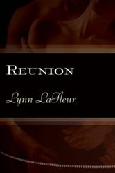 Reunion ebook by Lynn LaFleur